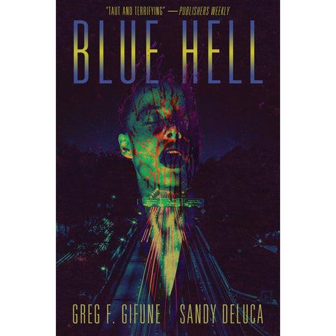 Blue Hell [Gifune, Greg F and DeLuca, Sandy]
