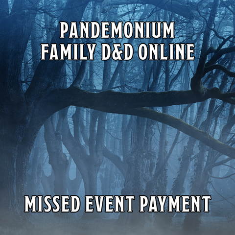 Family D&D Online: Missed Event Ticket