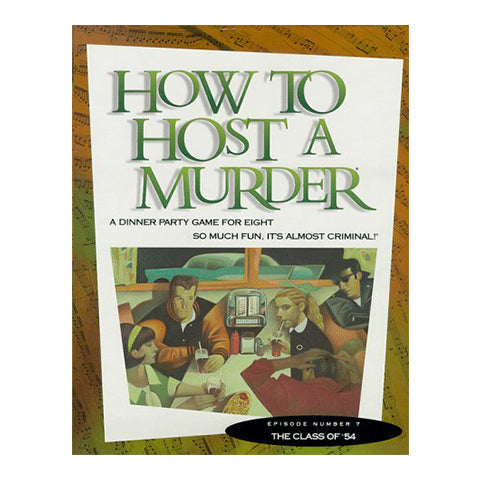 How to Host a Murder: The Class of '54 - A Dinner Party Game