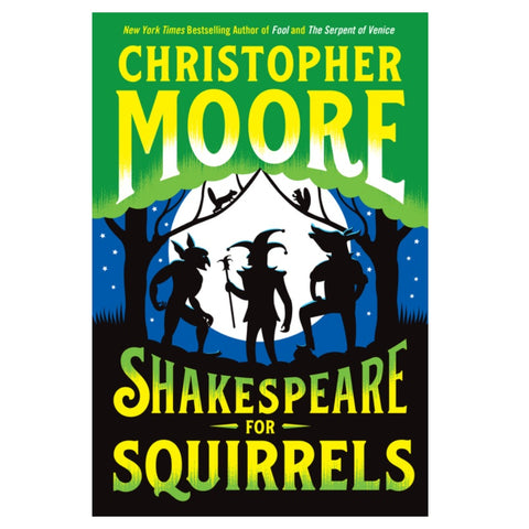 Shakespeare for Squirrels [Moore, Christopher]