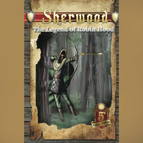 5th Edition Fantasy: Sherwood - The Legend of Robin Hood