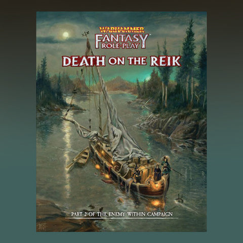 Warhammer Fantasy RPG: Enemy Within Campaign Director`s Cut - Vol. 2: Death on The Reik