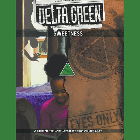 Delta Green RPG: Sweetness