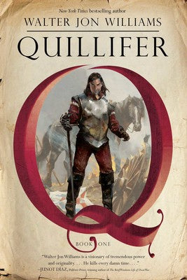 Quillifer Paperback (Quillifer, 1) [Williams, Walter Jon]