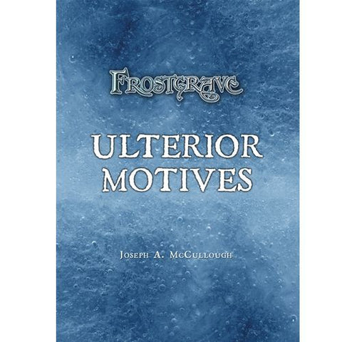 Frostgrave Ulterior Motives