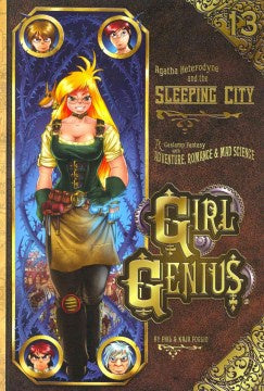 Agatha Heterodyne and the Sleeping City (Girl Genius, 13) [Foglio, Kaja; Foglio, Phil]