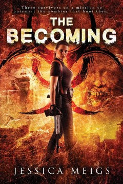The Becoming (Paperback) [Meigs, Jessica]