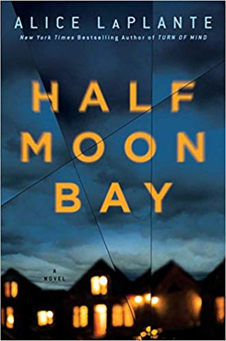 Half Moon Bay [LaPlante, Alice]