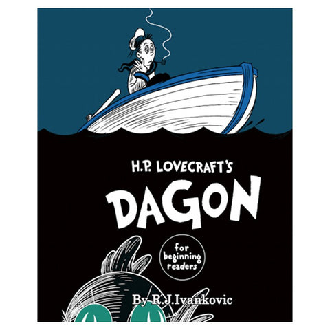 H. P. Lovecraft's Dagon for Beginning Readers [Ivankovic, R. J.]