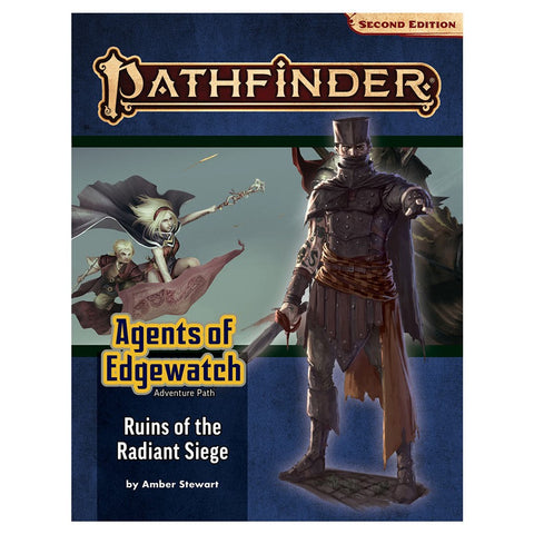 Pathfinder 2 Adventure Path: Ruins of the Radiant Siege (Agents of Edgewatch 6 of 6)