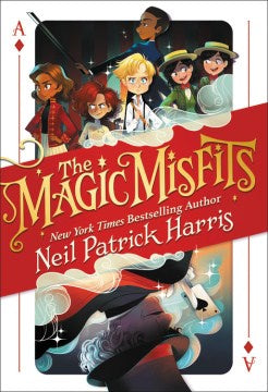 The Magic Misfits (Magic Misfits, 1) [Harris, Neil Patrick]