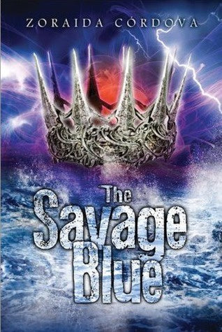 The Savage Blue (Vicious Deep, 2) [Cordova, Zoraida]