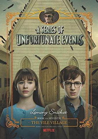 The Vile Village (A Series of Unfortunate Events, 7) [Snicket, Lemony]
