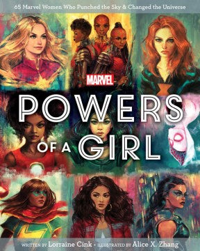 Powers of a Girl: 65 Marvel Women Who Punched the Sky & Changed the Universe (Hardcover) [Marvel Comics]