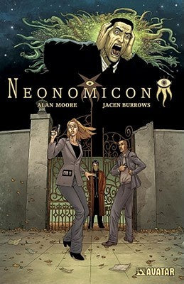 Alan Moore's Neonomicon (Original) [Moore, Alan]
