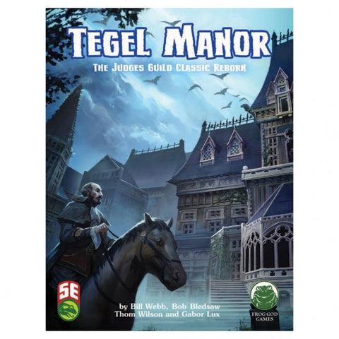 5E: Tegel Manor Revisited