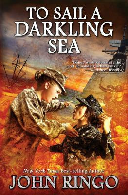To Sail a Darkling Sea ( Black Tide Rising, 2 ) [Ringo, John]