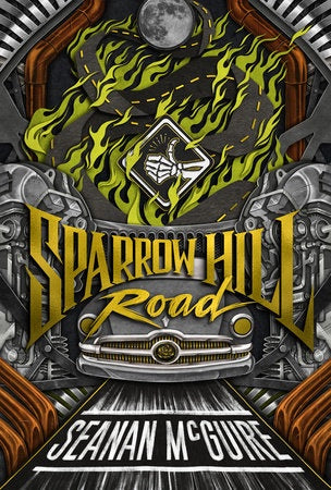 Sparrow Hill Road (Ghost Roads, 1) [McGuire, Seanan]
