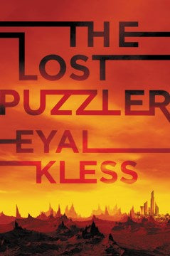 The Lost Puzzler (Tarakan Chronicles, 1) [Kless, Eyal]