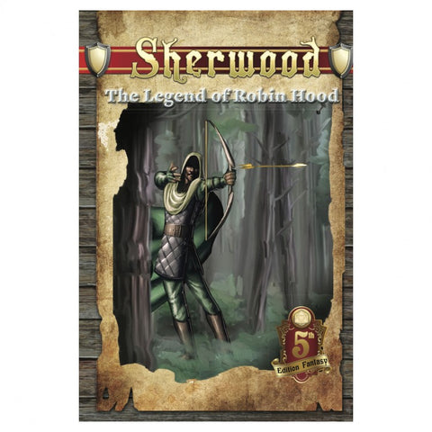 5E: Sherwood: The Legend of Robin Hood