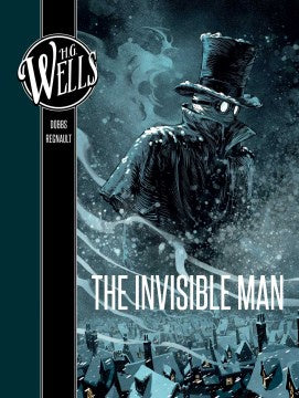 H.G. Wells: The Invisible Man (Hardcover) [Dobbs]