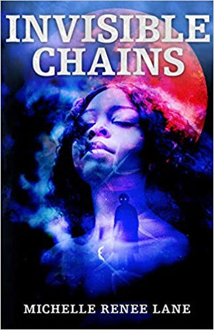 Invisible Chains [Renee Lane, Michelle]