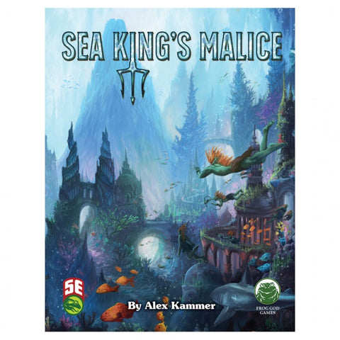 5E: Sea Kings Malice Adv