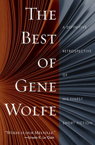 The Best of Gene Wolfe [Wolfe, Gene]