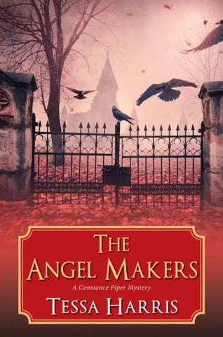 The Angel Makers ( Constance Piper Mystery, 2 ) [Harris, Tessa]