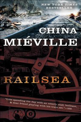 Railsea [Mieville, China]