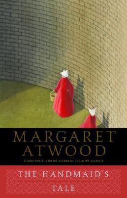 The Handmaid's Tale [Atwood, Margaret]