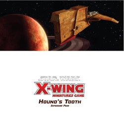 "Star Wars - X-Wing Miniatures Game: ""Hound'S Tooth"" Expansion Pack"