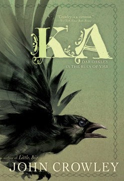 Ka: Dar Oakley in the Ruin of Ymr (Paperback) [Crowley, John]