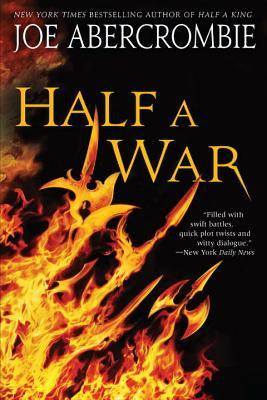 Half a War (Shattered Sea, 3) [Abercrombie, Joe]