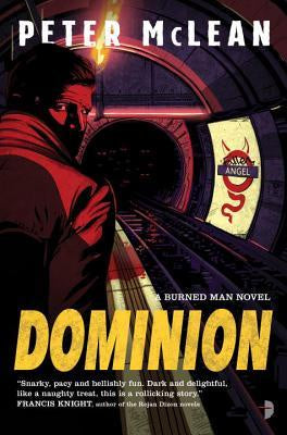 Dominion (Burned Man Series, 2) [McLean, Peter]
