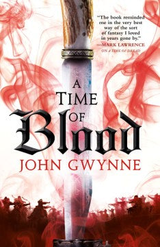 A Time of Blood: Of Blood and Bone Book 2 (Paperback) [Gwynne, John]