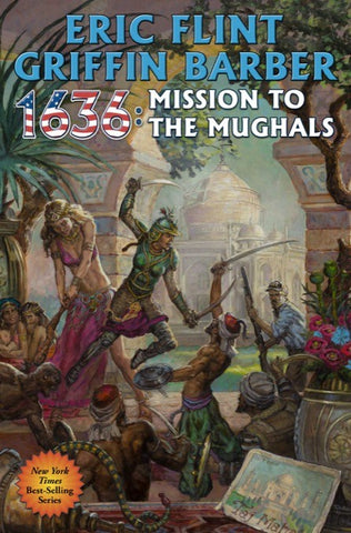 1636: Mission to the Mughals (Mass Market) [Flint, Eric]
