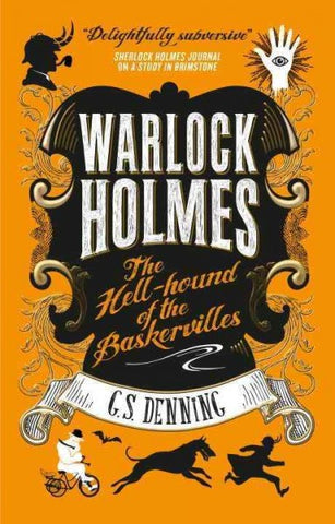 The Hell Hound of the Baskervilles (Warlock Holmes, 2) [Denning, G.S.]