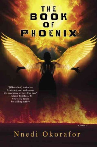 The Book of Phoenix [Okorafor, Nnedi]