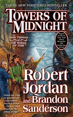 Towers of Midnight ( Wheel of Time #13 ) [Jordan, Robert]