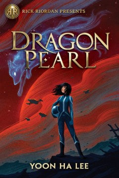 Dragon Pearl (Hardcover) [Lee, Yoon Ha]