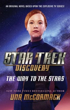 Star Trek Discovery: The Way to the Stars [McCormack, Una]