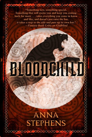 Bloodchild: The Godblind Trilogy, Book Three [Stephens, Anna]
