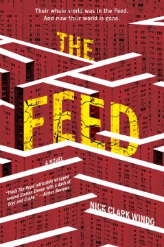 The Feed (Paperback) [Windo, Nick Clark]