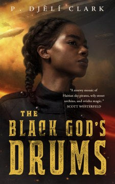 The Black God's Drums (Paperback) [Clark, P. Djeli]