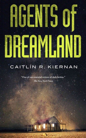 Agents of Dreamland [Kiernan, Caitlin R.]