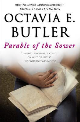 Parable of the Sower [Butler, Octavia E.]