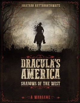 Dracula's America: Shadows of the West