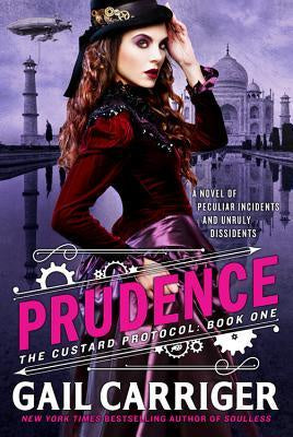 Prudence (Custard Protocol, 1) [Carriger, Gail]