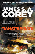 Tiamat's Wrath (Expanse, 8) [Corey, James S. A.]
